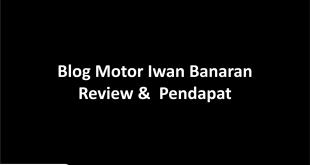 Blog Motor Iwan Banaran
