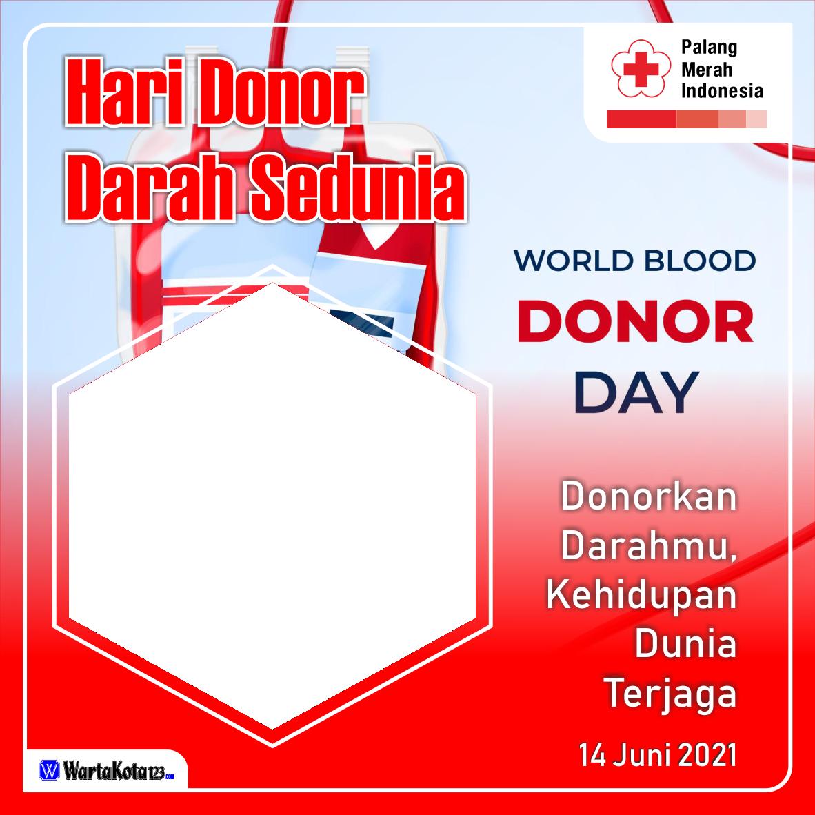 Twibbon Hari Donor Darah Sedunia 2021